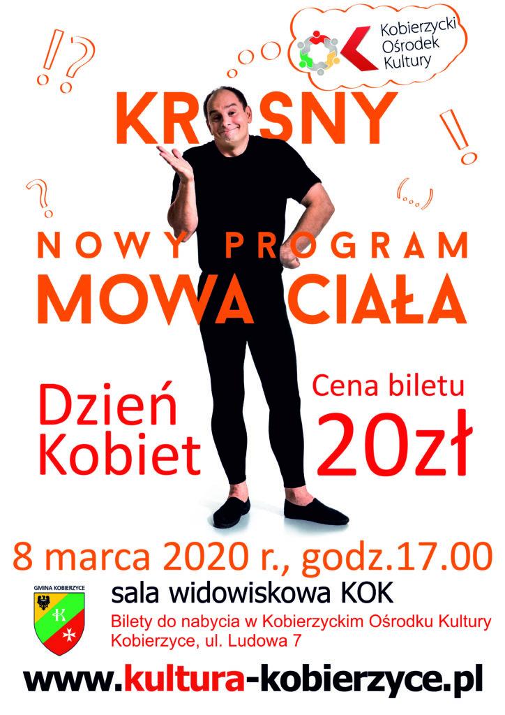 plakat Ireneusz Krosny, nowy program mowa ciała, dzień kobiet , 8 marca 2020, cena biletu 20zł
