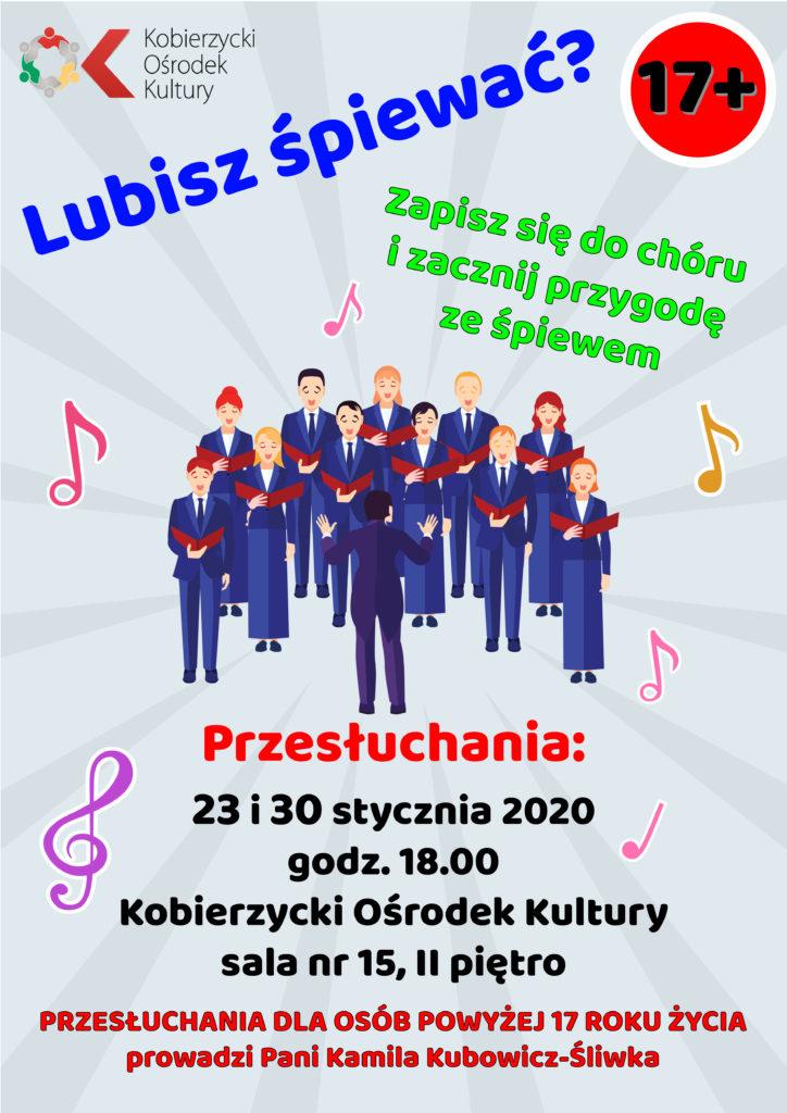 Przesłuchania do chóru 23 i 30 stycznia 2020, godz. 18:00 Kobierzycki Ośrodek Kultury