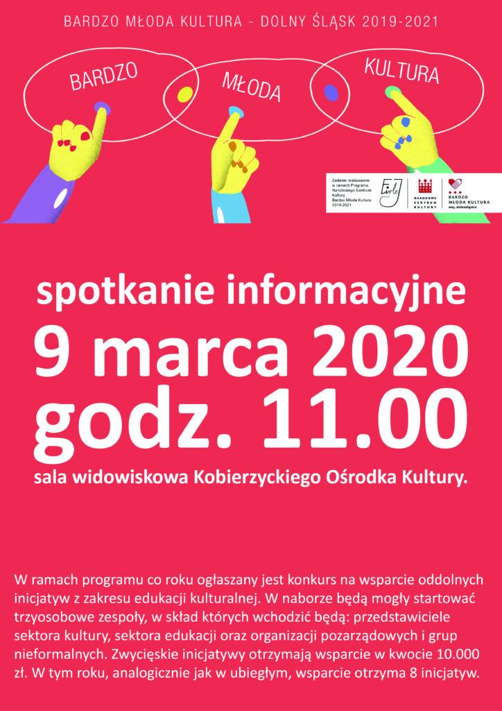 plakat informacyjny bardzo młoda kultura, spotkanie informacyjne 9 marca 2020 r., godz.11.00