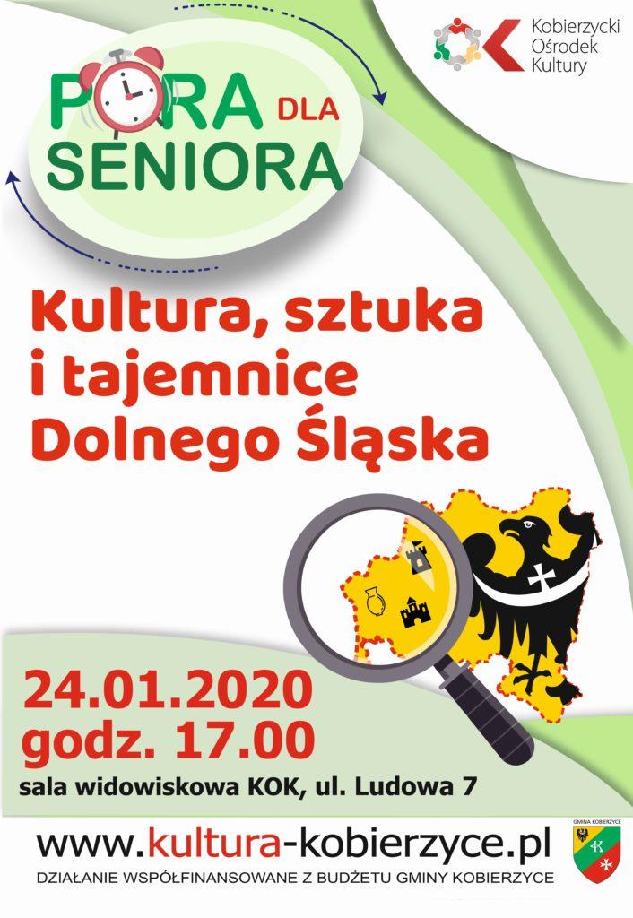 Spotkanie z cyklu pora dla seniora, temat spotkania kultura, sztuka i tajemnice Dolnego Śląska, 24 stycznia 2020, godz. 17:00